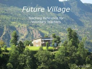 Future Village Teaching Reference for Voluntary Teachers
