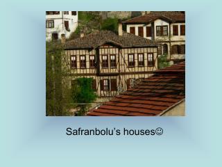 Safranbolu's houses 