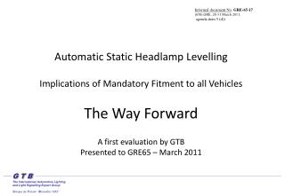 Automatic Static Headlamp Levelling   Implications of Mandatory Fitment to all Vehicles