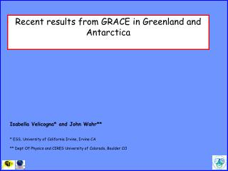 Recent results from GRACE in Greenland and Antarctica