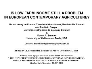 IS LOW FARM INCOME STILL A PROBLEM IN EUROPEAN CONTEMPORARY AGRICULTURE?