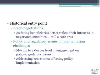 Historical entry point Trade negotiations
