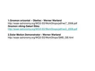 1.Gnomon orizontal – Obelisc - Werner Warland