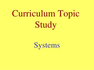 Curriculum Topic Study