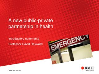 A new public-private partnership in health