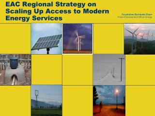 EAC Regional Strategy on Scaling Up Access to Modern Energy Services