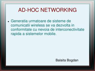 AD-HOC NETWORKING