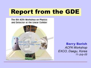 Report from the GDE