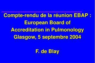 L'accréditation européenne pour les pneumologues avance doucement… mais avance :