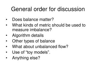 General order for discussion