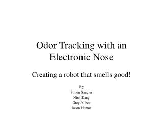 Odor Tracking with an Electronic Nose