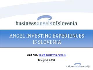 Bla� Kos, kos@poslovniangeli.si Beograd, 2010
