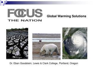 Dr. Eban Goodstein, Lewis & Clark College, Portland, Oregon