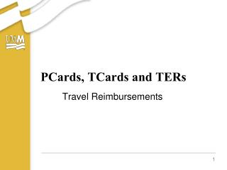PCards, TCards and TERs