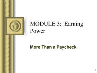 MODULE 3:  Earning Power