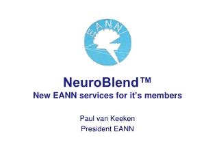 NeuroBlend™ New EANN services  for it's members