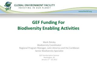 GEF Funding For  Biodiversity Enabling Activities