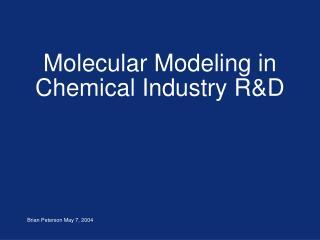 Molecular Modeling in