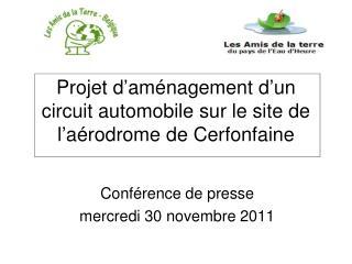 Projet d'aménagement d'un circuit automobile sur le site de l'aérodrome de Cerfonfaine
