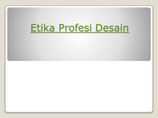 Etika Profesi Desain