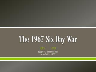 The 1967 Six Day War