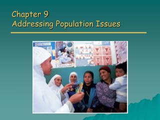 Chapter 9 Addressing Population Issues