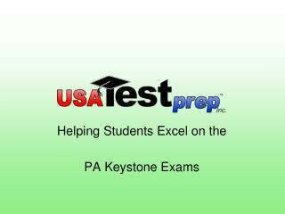 Helping Students Excel on the PA Keystone Exams