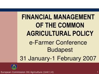 European Commission DG Agriculture (Unit I.4)