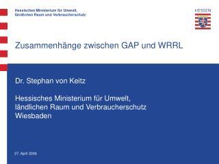 Zusammenhänge zwischen GAP und WRRL