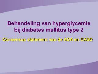Consensus statement van de ADA en EASD