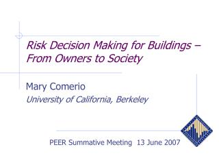 Risk Decision Making for Buildings – From Owners to Society