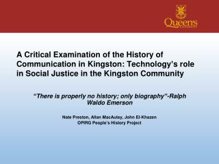 """""""There is properly no history; only biography""""-Ralph Waldo Emerson"""