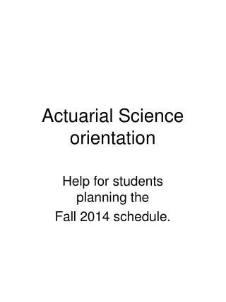 Actuarial Science orientation