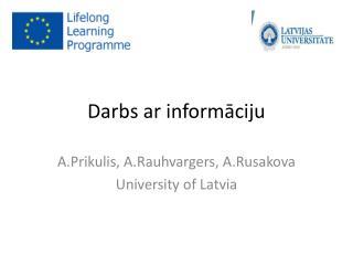 Darbs ar informāciju