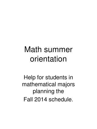 Math summer orientation