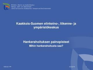 Kaakkois-Suomen elinkeino-, liikenne- ja ympäristökeskus