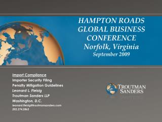 HAMPTON ROADS GLOBAL BUSINESS CONFERENCE Norfolk, Virginia September 2009