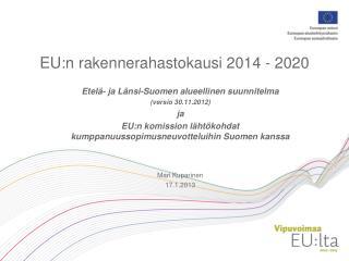 EU:n rakennerahastokausi 2014 - 2020