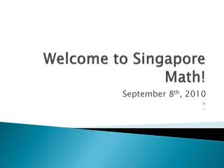 Welcome to Singapore Math