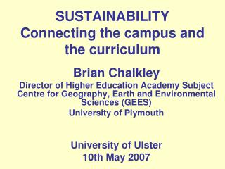 SUSTAINABILITY Connecting the campus and the curriculum