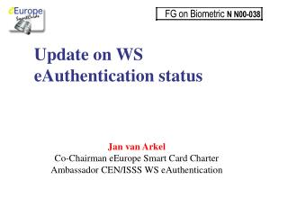 Update on WS eAuthentication status