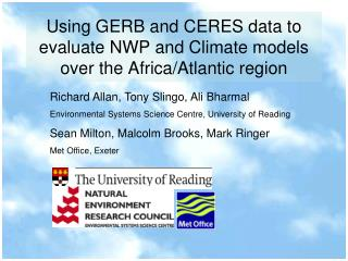 Using GERB and CERES data to evaluate NWP and Climate models over the Africa/Atlantic region