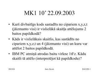 MK1 10'  22.09.2003
