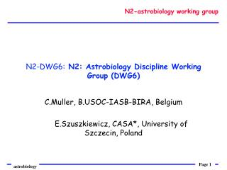 N2-DWG6:  N2: Astrobiology Discipline Working Group (DWG6)