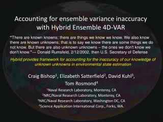 Accounting for ensemble variance inaccuracy with Hybrid Ensemble 4D-VAR