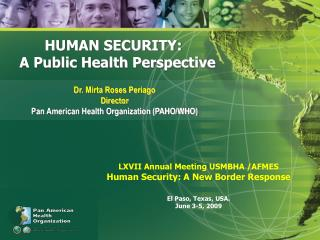 HUMAN SECURITY:   A  Public Health Perspective