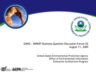 EAWG - IMPART Business Question Discussion Forum #2 August 11, 2009