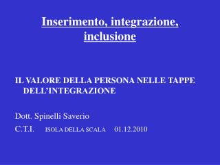 Inserimento, integrazione, inclusione