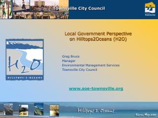 Local Government Perspective on Hilltops2Oceans H2O