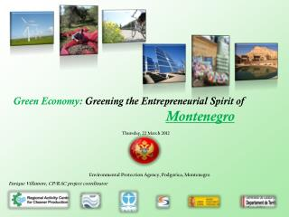 Green Economy:  Greening the Entrepreneurial Spirit of     Montenegro